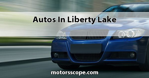 Autos  in Liberty Lake