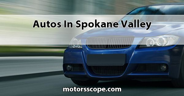 Autos  in Spokane Valley