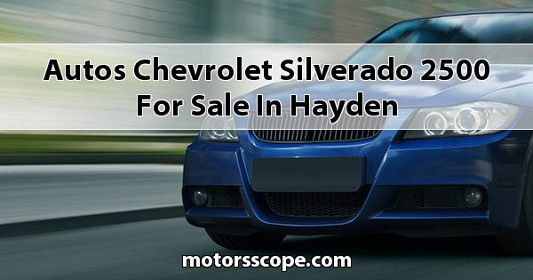 Autos Chevrolet Silverado 2500 for sale in Hayden