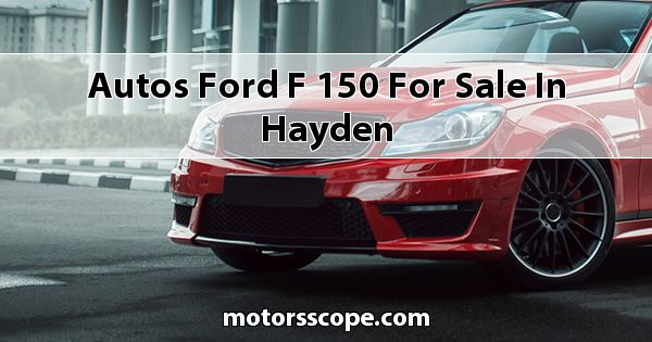 Autos Ford F-150 for sale in Hayden