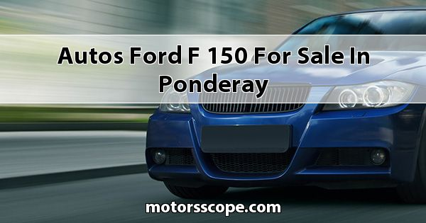 Autos Ford F-150 for sale in Ponderay