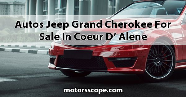 Autos Jeep Grand Cherokee for sale in Coeur d' Alene