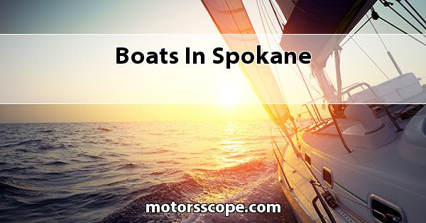 Boats  in Spokane