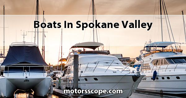 Boats  in Spokane Valley