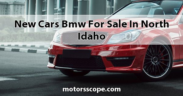 New Cars BMW  for sale in North Idaho