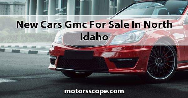 New Cars GMC  for sale in North Idaho