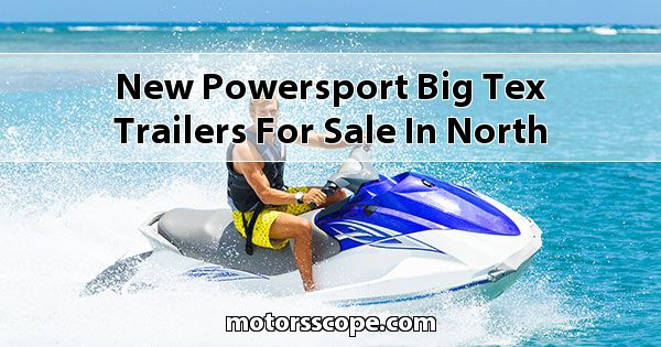 New Powersport Big Tex Trailers  for sale in North Idaho