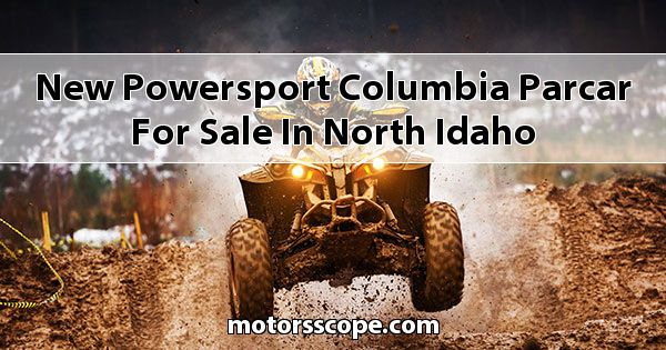 New Powersport Columbia Parcar  for sale in North Idaho