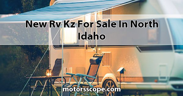 New RV KZ  for sale in North Idaho