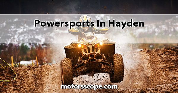Powersports  in Hayden