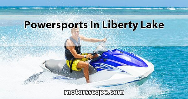 Powersports  in Liberty Lake