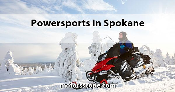 Powersports  in Spokane