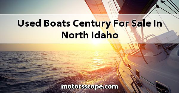 Used Boats Century  for sale in North Idaho