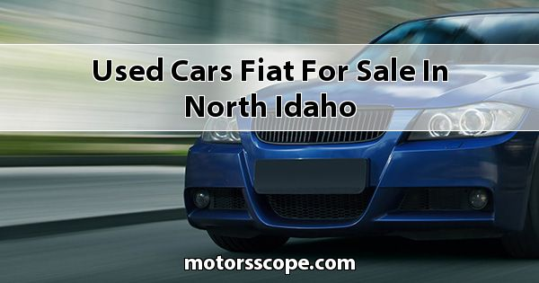 Used Cars Fiat  for sale in North Idaho
