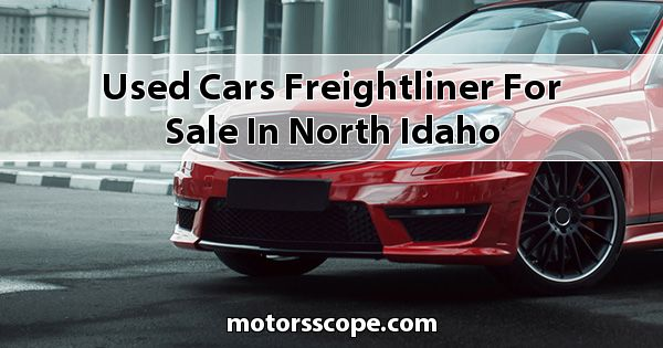 Used Cars Freightliner  for sale in North Idaho