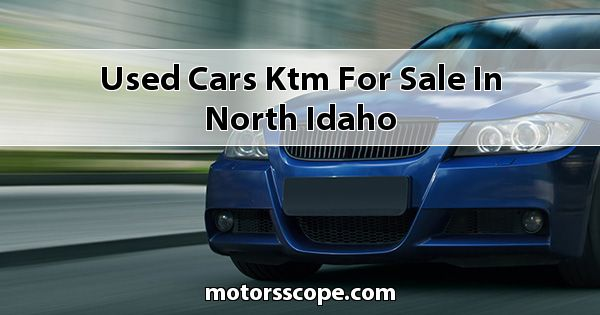 Used Cars KTM  for sale in North Idaho