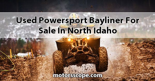 Used Powersport Bayliner  for sale in North Idaho