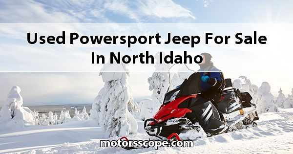 Used Powersport Jeep  for sale in North Idaho