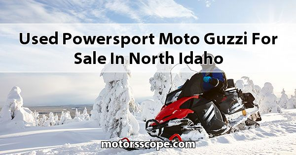 Used Powersport Moto Guzzi  for sale in North Idaho