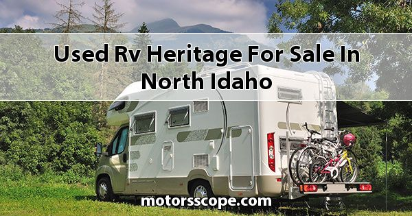 Used RV Heritage  for sale in North Idaho