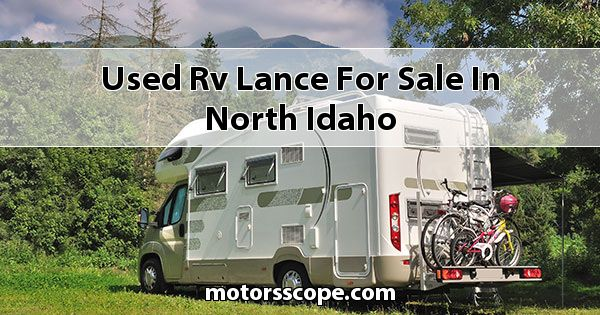 Used RV Lance  for sale in North Idaho