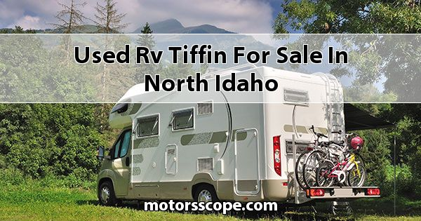 Used RV Tiffin  for sale in North Idaho